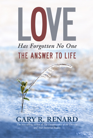 love-has-forgotten-no-one-the-answer-to-life