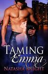 Taming Emma