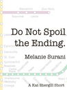 Do Not Spoil the Ending
