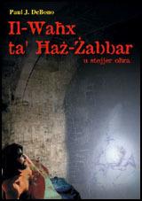 Il-Waħx ta' Ħaż-Żabbar u stejjer oħra