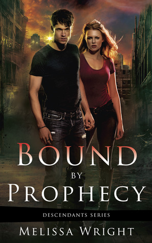 Bound by Prophecy (Descendants #1) by Melissa Wright