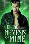 Dread Nemesis of Mine (Overworld Chronicles, #4)