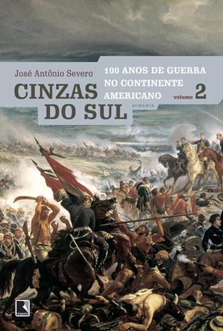 Cinzas do Sul (100 Anos de Guerra no Continente Americano, #2)