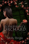 Persephone's Orchard by Molly Ringle