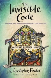 Book Review: The Invisible Code by Christopher Fowler