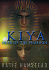Hope of the Pharaoh (KIYA Trilogy, #1)