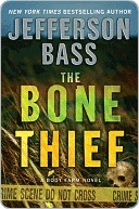 The Bone Thief (Body Farm #5) - Jefferson Bass