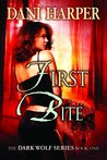 First Bite (Dark Wolf, #1)