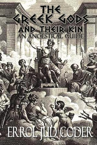 the-greek-gods-and-their-kin-an-ancestral-guide
