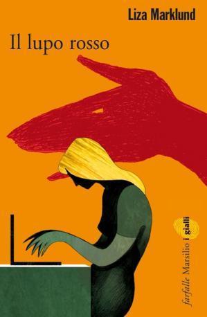 Il Lupo Rosso by Liza Marklund
