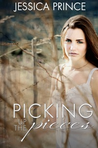 Picking up the Pieces by Jessica Prince