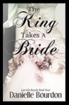 The King Takes a Bride (Latvala Royals, #4)