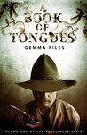A Book of Tongues (Hexslinger, #1)