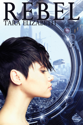 Rebel (The Enclosure Chronicles, #2)