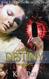 Destiny by K.A. Poe