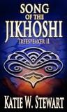 Song of the Jikhoshi (Treespeaker #2)