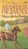 The Master of Jalna (Whiteoaks of Jalna, #10)