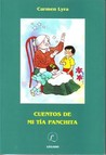 Cuentos De Mi Tia Panchita by Carmen Lyra