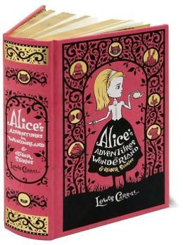 Alice's Adventures in Wonderland & Other Stories (Barnes & Noble Leatherbound Classics Series)
