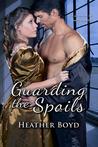 Guarding The Spoils (The Wild Randalls, #3)