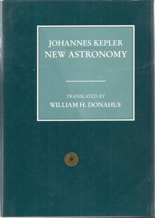 Johannes Kepler New Astronomy
