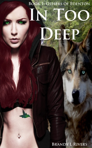 In Too Deep (Others of Edenton, #1) by Brandy L. Rivers