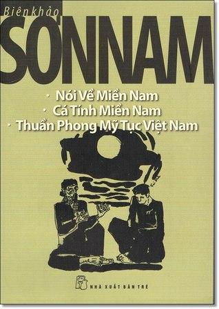 Nói Về Miền Nam, Cá Tính Miền Nam, Thuần Phong Mỹ Tục Việt Nam
