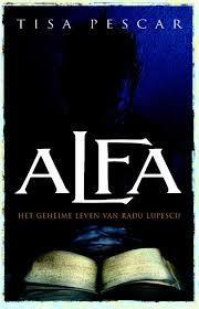 Alfa - Het geheime leven van Radu(Maanmysteries 4)