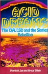 Acid Dreams by Martin A. Lee