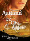 Autumn in the City of Angels by Kirby Howell