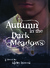 Autumn in the Dark Meadows (Autumn, #2) by Kirby Howell