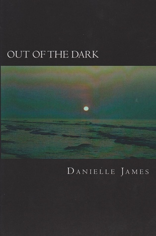 Out of the Dark (Forbidden Love, #1)