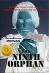 The Ninth Orphan
