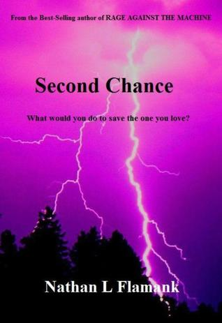 Second Chance by Nathan L. Flamank