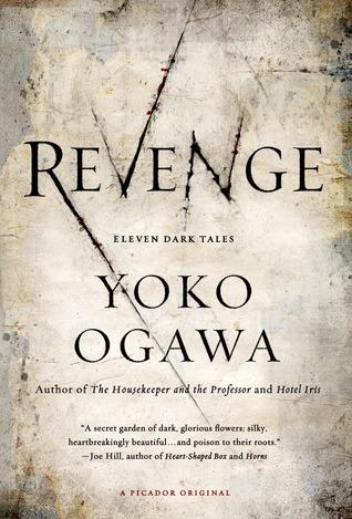 Ebook Revenge: Stories by Yōko Ogawa PDF!