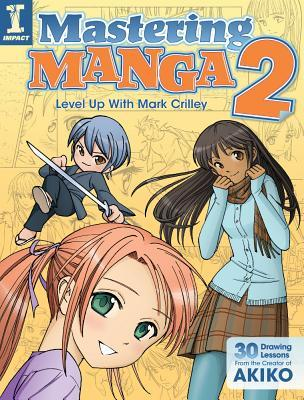 Manga Studio with Mark Crilley: More People, Poses and Perspective by Mark Crilley