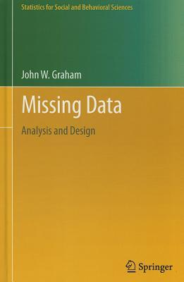 Missing Data: Analysis and Design