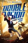 Code Name 711 (Double Vision #2)