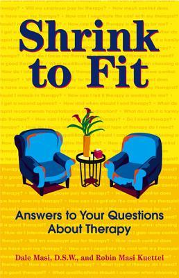 Shrink to Fit: Answers to Your Questions About Therapy