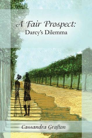 Darcy's Dilemma (A Fair Prospect, #2)
