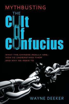 Mythbusting the Cult of Confucius