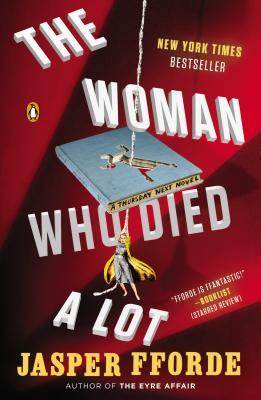 Ebook The Woman Who Died a Lot by Jasper Fforde DOC!