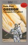 Oberon: l'avamposto tra i ghiacci