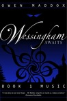 Music (Wessingham Awaits, #1)