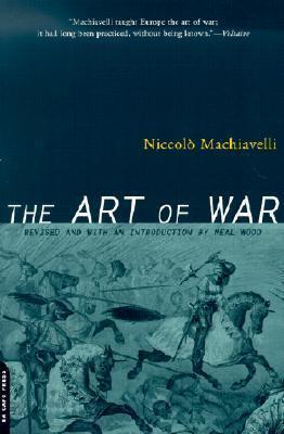The Art of War por Niccolò Machiavelli, Ellis Farneworth, Neal Wood
