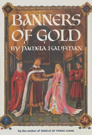 Banners of Gold(Alix of Wanthwaite 2)