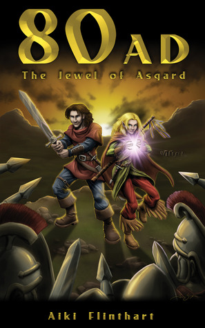Ebook 80 AD: The Jewel of Asgard by Aiki Flinthart TXT!