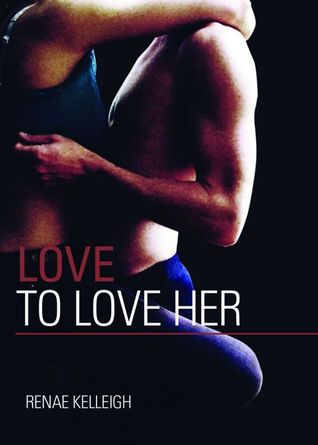 Love to Love Her (Silver State Series)
