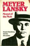 Meyer Lansky: Mogul of the Mob