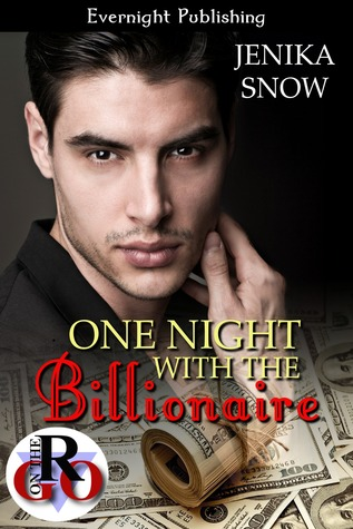 One Night with the Billionaire (The Billionaires, #1)